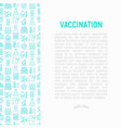 vaccination concept with thin line icons vector image vector image