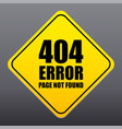 404 error page not found sign vector image vector image