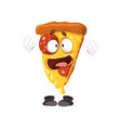 cute funny slice of pizza humanized cartoon fast vector image