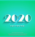 happy new year 2020 white text on green background vector image