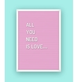 Romantic letterboard quote vector image