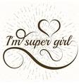 Conceptual handwritten phrase Super girl vector image vector image