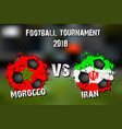 soccer game morocco vs iran vector image