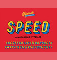 speed vintage 3d rounded alphabet vector image