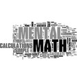 what is mental math and why should we study text vector image vector image