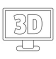computer monitor with 3d inscription icon outline vector image vector image