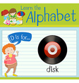 Flashcard letter D is for disk vector image vector image