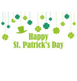 happy st patricks day hanging clover vector image vector image