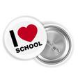 i love school steel pin brooch vector image vector image