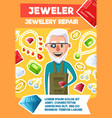 jeweler profession and jewel repair poster vector image vector image