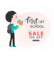 first day of school sale background with vector image