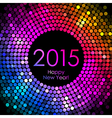 - Happy New Year 2015 - colorful disco lights vector image