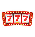 slot machine with lucky 777 triple sevens sign vector image