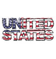 text united states with american flag under it vector image