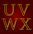 u v w x golden vintage letters with shadow vector image