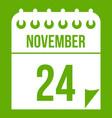 24 november calendar icon green vector image vector image