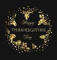 happy thanks giving golden dust dark leaf square vector image