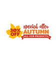 autumn special offer badge typography with autumn vector image vector image