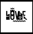 stylish inscription love for design and print on vector image