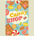 19 candy shop poster vector image vector image