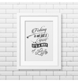 Quote typographical Background in the white frame vector image vector image