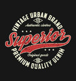 superior denim vintage graphic for t-shirt vector image vector image