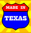 made in texas shield vector image vector image