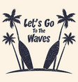 surfing typography with palm trees and surfboard vector image vector image