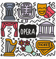 hand drawn doodle opera show vector image