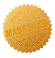 gold made in eu award stamp vector image vector image