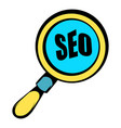 magnifying glass with text seo icon icon cartoon vector image vector image