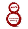 8 march international womens day grunge design vector image