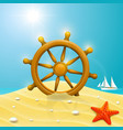 beach with wheel of the ship vector image vector image