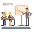 chemistry lesson in college vector image