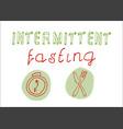 intermittent fasting hand drawn slogan vector image