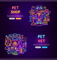 pet neon banners vector image vector image