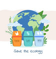 save the ecology and planet recycling vector image
