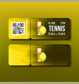 ticket with tear-off coupon visit tennis vector image vector image
