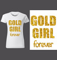 women white t-shirt design with golden inscription vector image