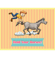 Idiom hold your horses vector image
