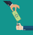hand holding money bill and another hand holding vector image vector image