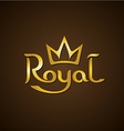 Royal golden letters text logo with crown vector image