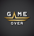 EPS10 game over text icon vector image vector image