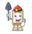 miner easel mascot cartoon style vector image vector image