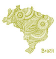 textured map of brazil hand drawn ethno vector image vector image