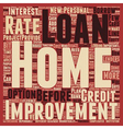 Your Home Improvement Loan text background vector image vector image