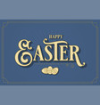 easter card with eggs on blue background vector image vector image