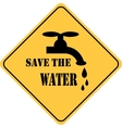 save the water yellow sign vector image vector image