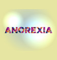 anorexia concept colorful word art vector image vector image
