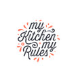 kitchen poster wall decor sign quote vector image